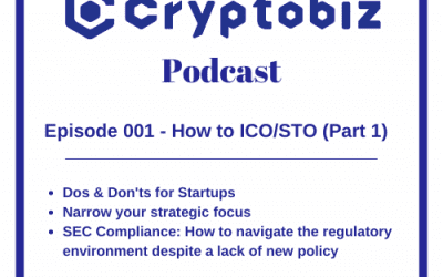 CryptoBiz Podcast Ep. 1: What You Need to Know for Your Blockchain Startup
